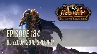Blizzcon 2018 Special - Geeks of Azeroth Episode 184