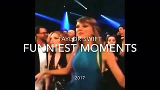 Taylor Swift Funniest moments(2017)#taylor swift moment  4