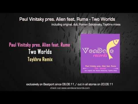 Paul Vinitsky pres. Alien feat. Ruma - Two Worlds (Tsykhra Remix)