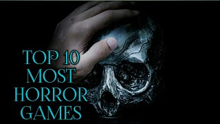 Top 10 Best Horror Games ||ALL PLATFORMS||