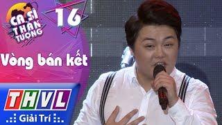 THVL   Ca sĩ thần tượng - Tập 16[2]: Tương tư nàng ca sĩ - Hoài Lê