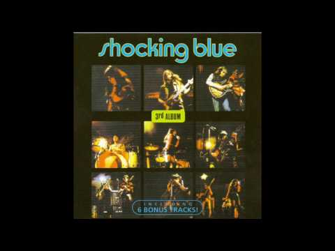 Shocking Blue - Roll Engine Roll