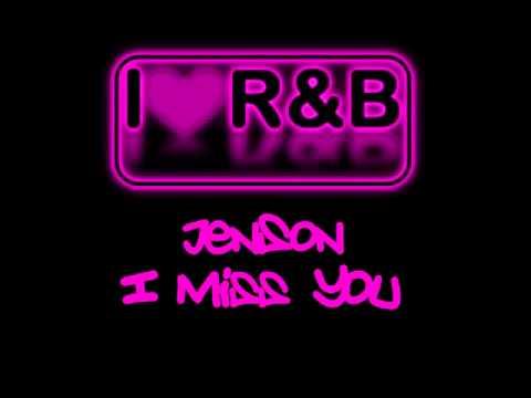 Jenson - I Miss You (iLoveRnb)
