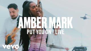 Amber Mark - Put You On (Live) | Vevo DSCVR ARTISTS TO WATCH 2019