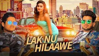Lak Nu Hilaawe – Mohit