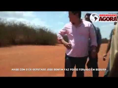 Avião com o ex-deputado João Bonfim faz pouso forçado em Boquira