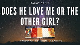 "TAROT READING ""DOES HE LOVE ME OR THE OTHER GIRL?"""