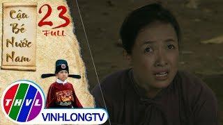 THVL   Cổ tích Việt Nam: Cậu bé nước Nam - Tập 23 FULL