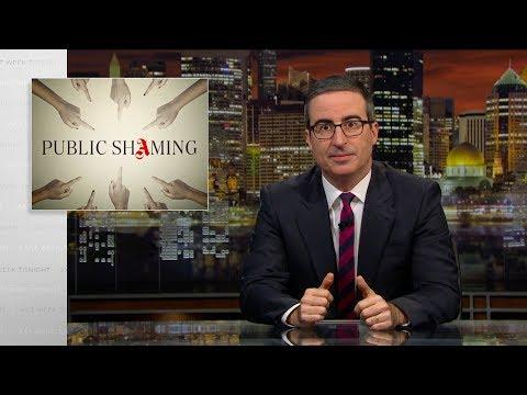 Public Shaming: Last Week Tonight with John Oliver (HBO)