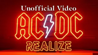 AC/DC - Realize (Unofficial Video) (by Redy2Rock)