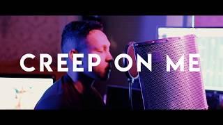 GASHI - Creep On Me ft. French Montana, DJ Snake  (Justin Shoemake Cover)