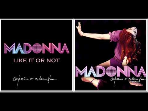 Madonna - Like It Or Not (Confessions On a Dance Floor - Unmixed)