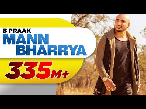 Mann Bharrya (Full Song) | B Praak | Jaani | Himanshi Khurana | Arvindr Khaira | Latest Punjabi Song
