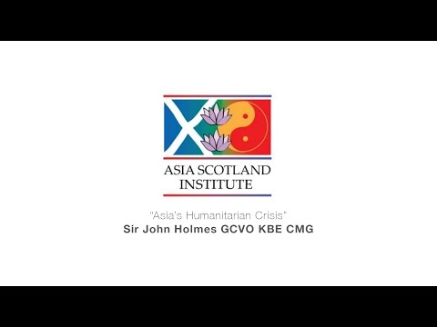 "Sir John Holmes: ""Asia's Humanitarian Crisis"""