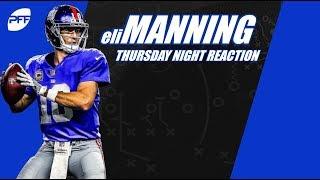 Thursday Night Football Reaction: Eli Manning | PFF