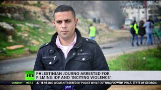 Palestinian journalist arrested for live-streaming IDF soldiers, may face up to 5yrs in prison