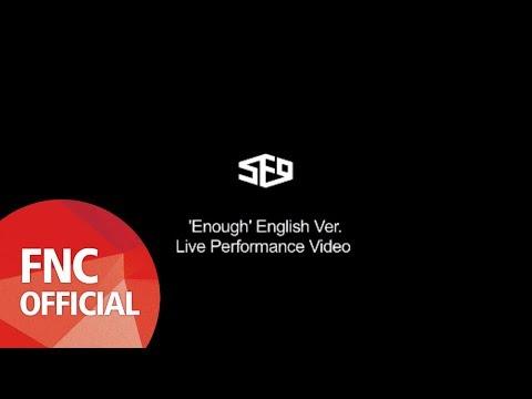 SF9 'Enough' English Ver. Live Performance Video