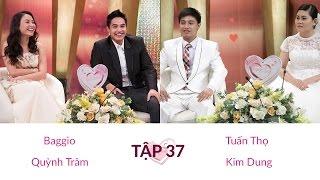 Baggio - Quỳnh Trâm và Tuấn Thọ - Kim Dung | NEWLYWEDS | Ep. 37 | 20-Feb-15