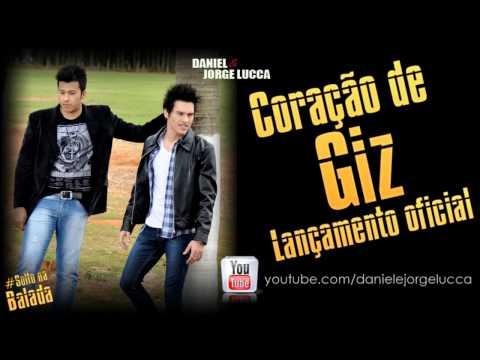 Baixar Coração de Giz - Daniel & Jorge Lucca (OFICIAL)