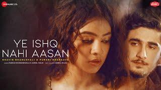 Ye Ishq Nahi Aasan – Farhad Bhiwandiwala – Anmol Malik