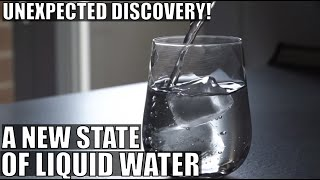 Surprising Discovery That Liquid Water Seems to Have Two States!