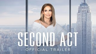 Second Act | Official Trailer [HD] | Coming Soon HD