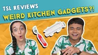 TSL Reviews: WEIRD KITCHEN GADGETS?!