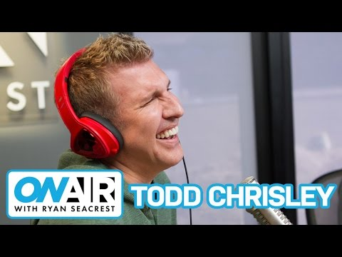 Todd Chrisley Lays Down The Law | On Air with Ryan Seacrest