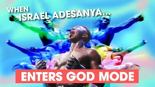 When Israel Adesanya Enters God Mode