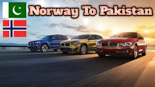 Norway to pakistan by Road 2017