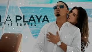 Myke Towers - La Playa