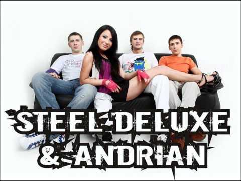 Steel Deluxe & Andrian - Куда Бегут Печали