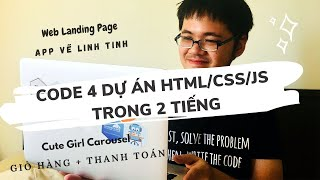 Code 4 dự án HTML/CSS/JS mini trong 2 tiếng cùng Code Dạo [Livestream]