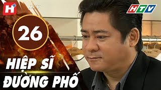 /hiep si duong pho tap 26 htv films tinh cam viet nam hay nhat 2019