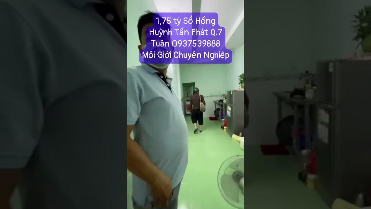 Huỳnh Tấn Phát, Quận 7, cầu Tân Thuận 1, giá chỉ 1,75 tỷ gần 30m2 - sổ hồng vay bank. 0937539888 video