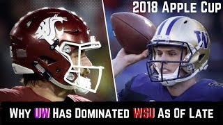 Why UW Has Dominated WSU As Of Late : Apple Cup 2018 (Max Browne)