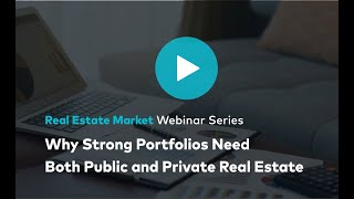 why-strong-portfolios-need-both-public-and-private-real-estate.jpg