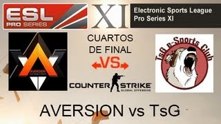 CSGO: TsG vs AVERSION - EPS XI