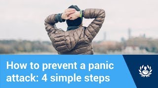 How to prevent a panic attack