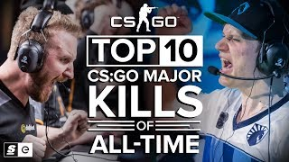The Top 10 CS:GO Major Kills of All-Time