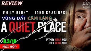 Review phim Vùng Đất Câm Lặng (A Quiet Place): nín thở mà xem