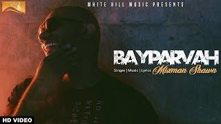 Bayparvah – Mixman Shawn