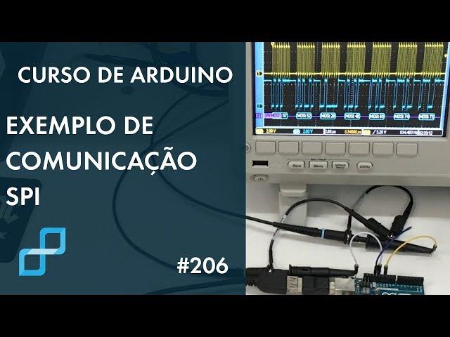 EXEMPLO DE COMUNICAÇÃO SPI | Curso de Arduino #206