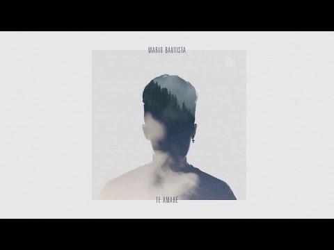 Mario Bautista - Te Amaré