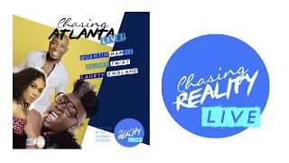 Chasing: Atlanta LIVE With Oliver Twixt, Lauryn England, and Quentin Harris!