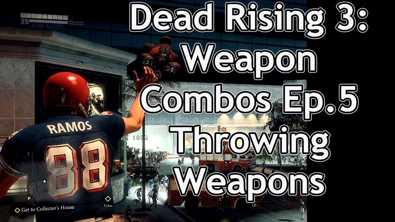 dead rising 3 weapon list - photo #24
