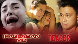 IPAGLABAN MO February 11, 2017 Teaser: Abuso