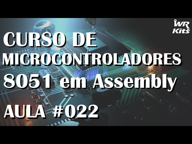 INTERRUPÇÃO EXTERNA INT0 | Assembly para 8051 #022