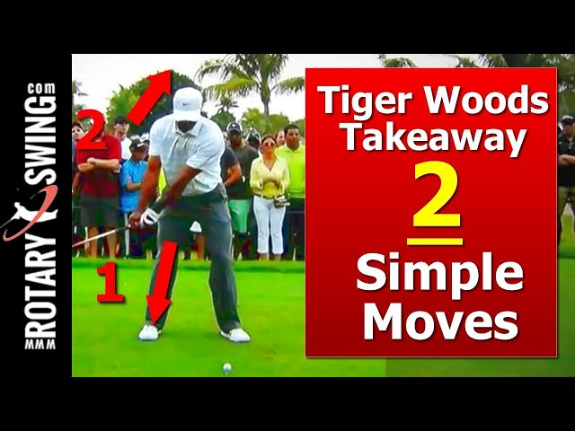 Tiger Woods Golf Swing Learn His Takeaway W 2 Simple Moves Golfs
