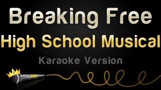 High School Musical - Breaking Free (Karaoke Version)